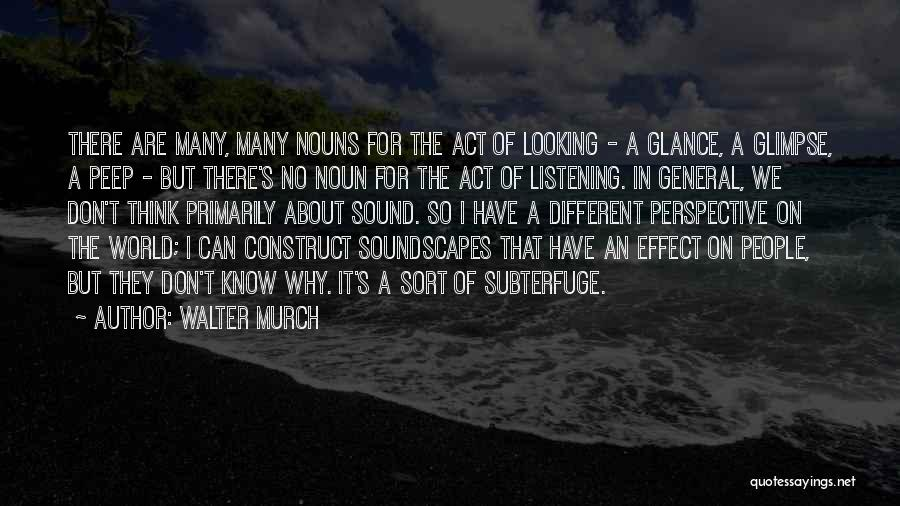 Walter Murch Quotes 1665667