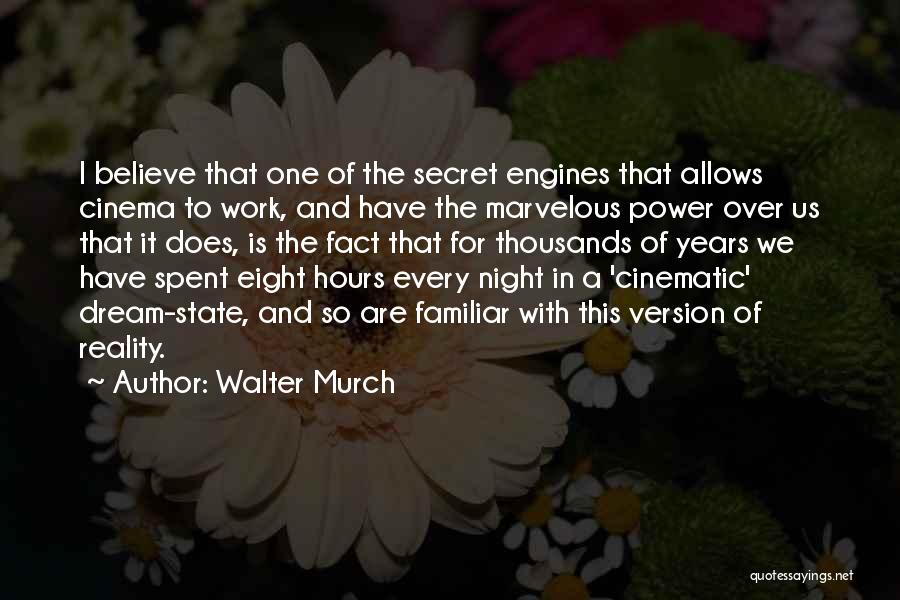 Walter Murch Quotes 534047