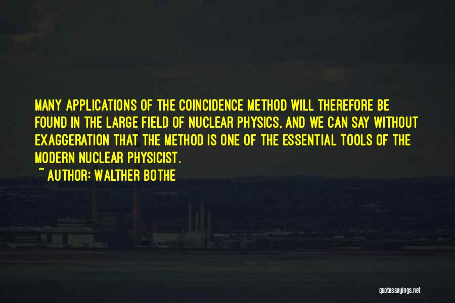 Walther Bothe Quotes 1965649