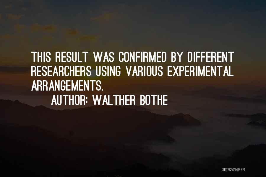 Walther Bothe Quotes 967814