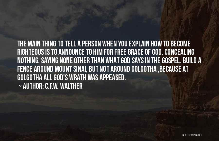 Walther Quotes By C.F.W. Walther