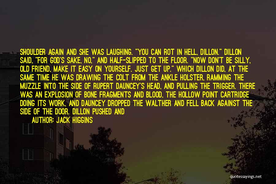 Walther Quotes By Jack Higgins