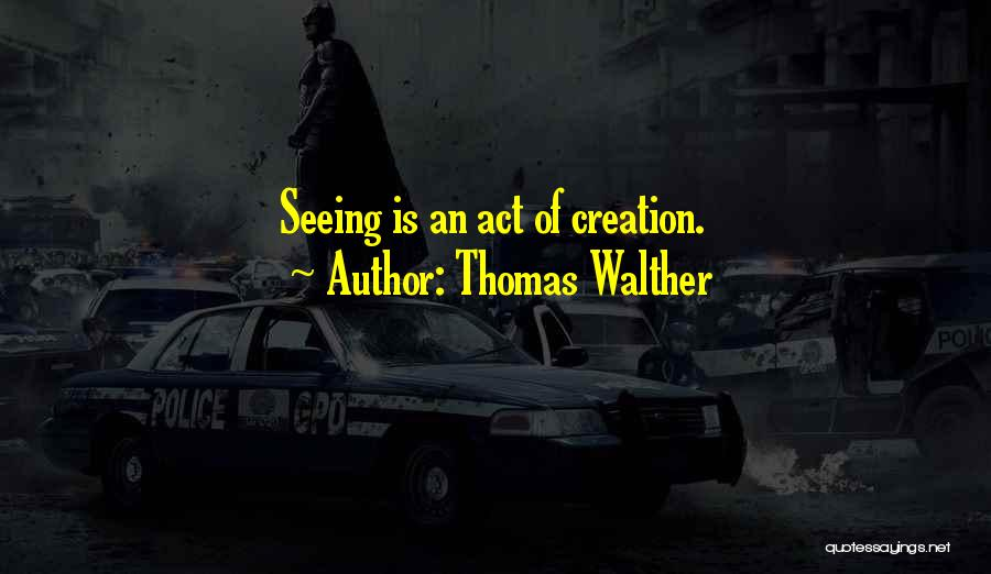 Walther Quotes By Thomas Walther