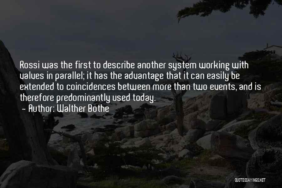 Walther Quotes By Walther Bothe