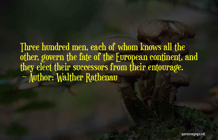 Walther Quotes By Walther Rathenau