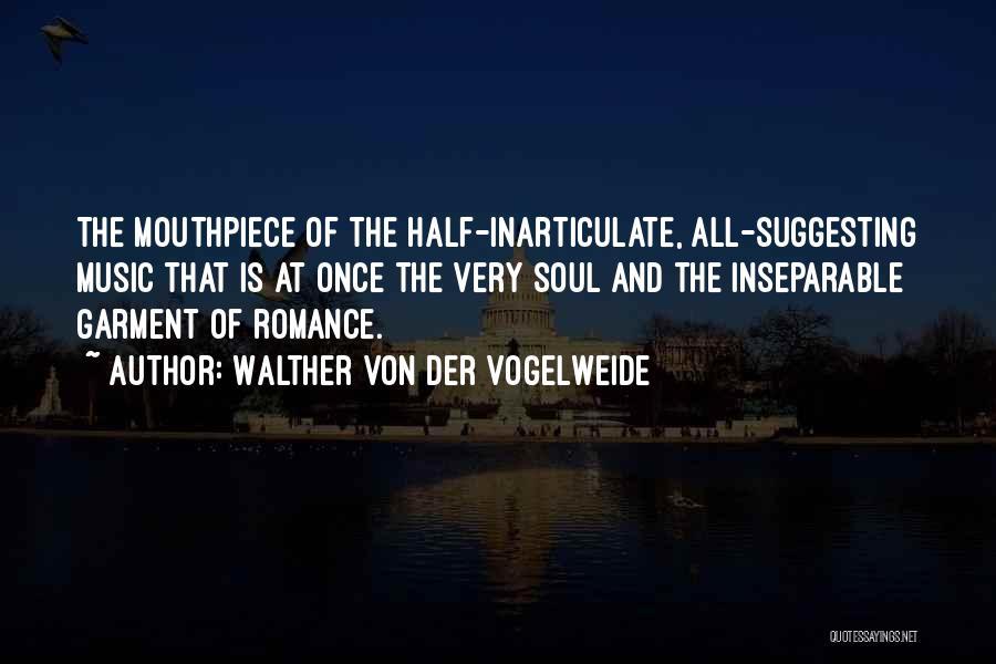 Walther Quotes By Walther Von Der Vogelweide