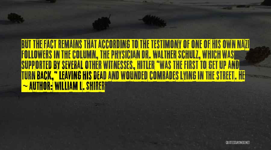 Walther Quotes By William L. Shirer