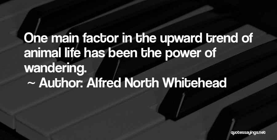 Wandering In Nature Quotes By Alfred North Whitehead