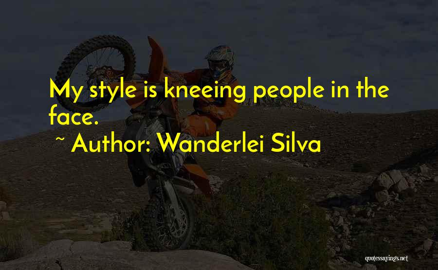Wanderlei Silva Quotes 141471