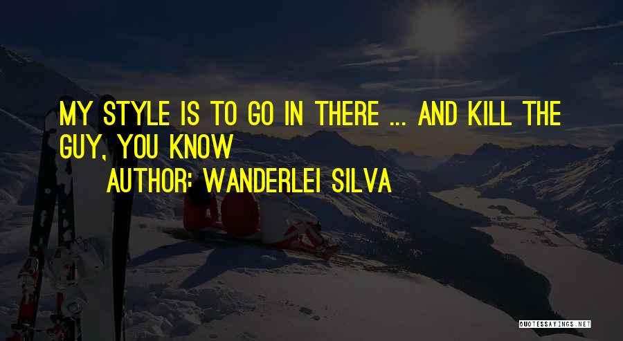 Wanderlei Silva Quotes 873007