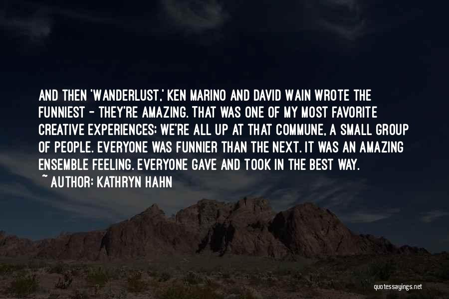 Wanderlust Ken Marino Quotes By Kathryn Hahn