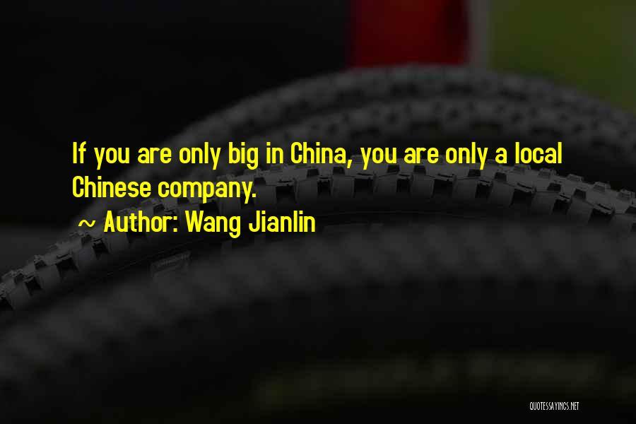 Wang Jianlin Quotes 1214449