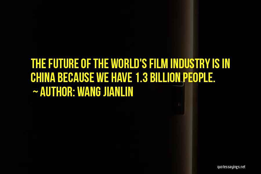 Wang Jianlin Quotes 1655959