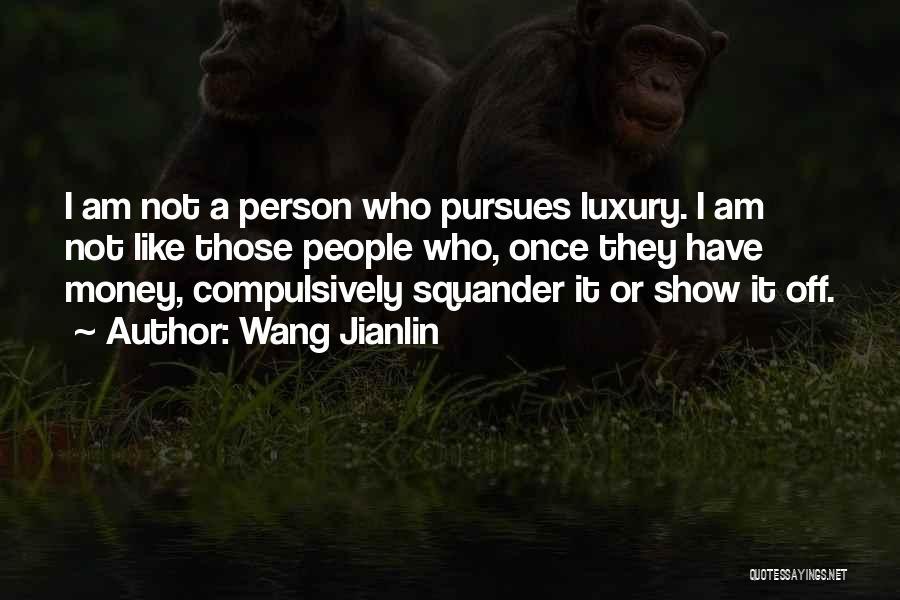 Wang Jianlin Quotes 2193858