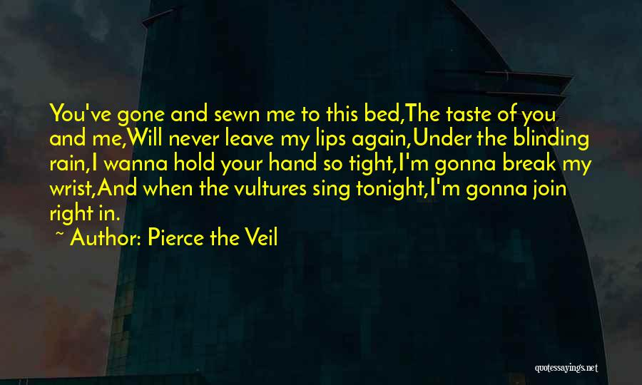 Wanna Leave Quotes By Pierce The Veil
