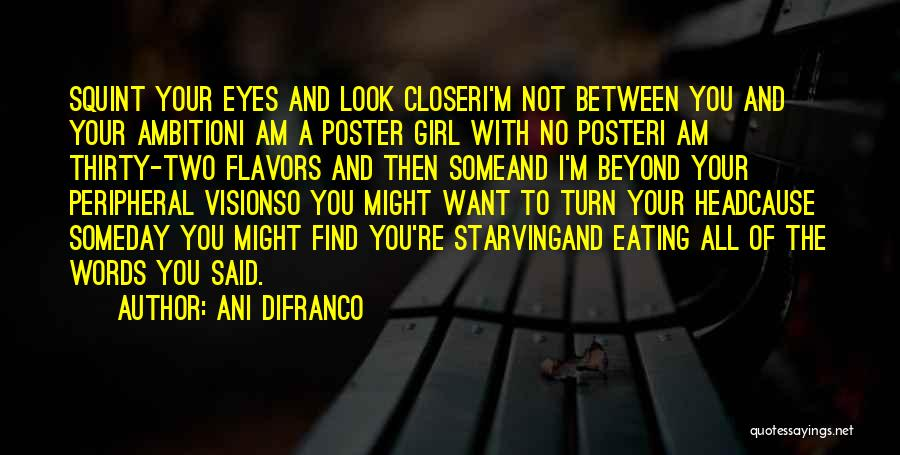 Want A Girl Quotes By Ani DiFranco