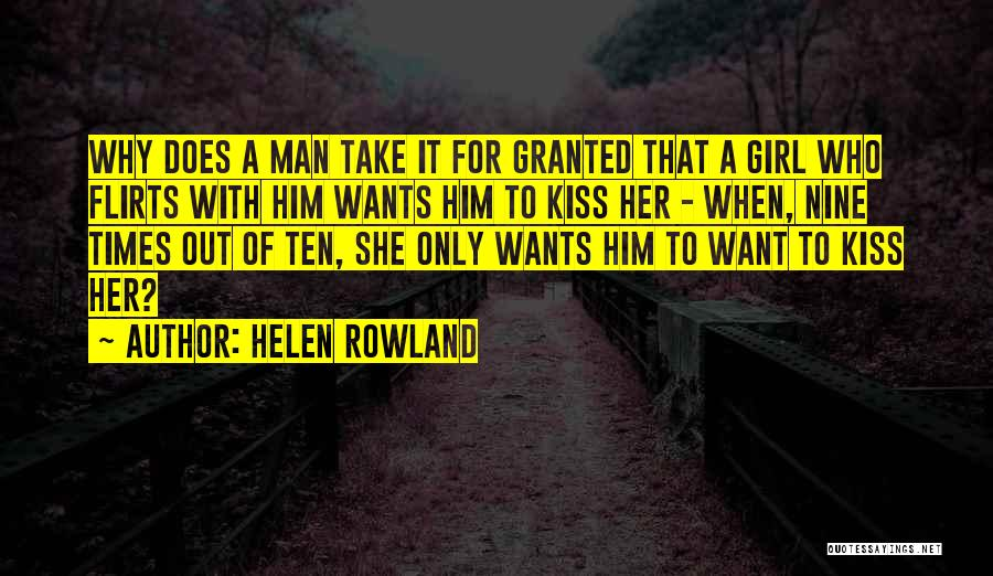 Want A Girl Quotes By Helen Rowland
