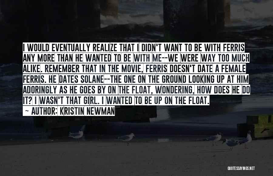 Want A Girl Quotes By Kristin Newman