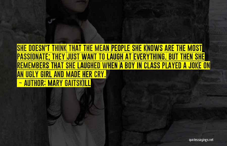 Want A Girl Quotes By Mary Gaitskill