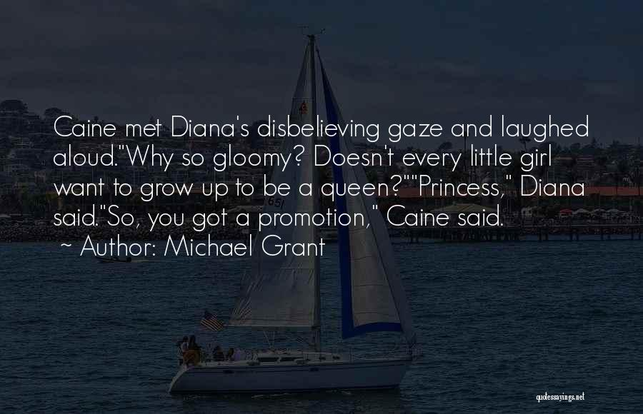 Want A Girl Quotes By Michael Grant