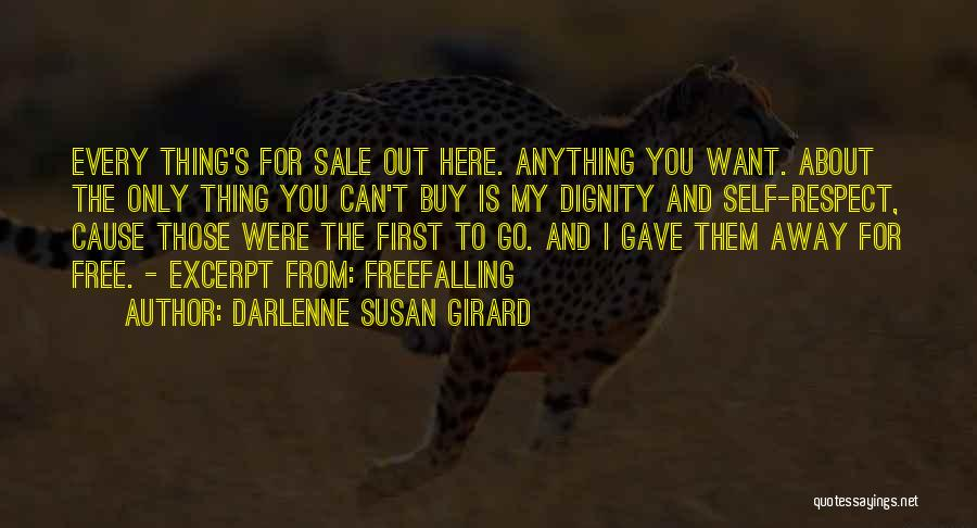 Want To Go Away Quotes By Darlenne Susan Girard