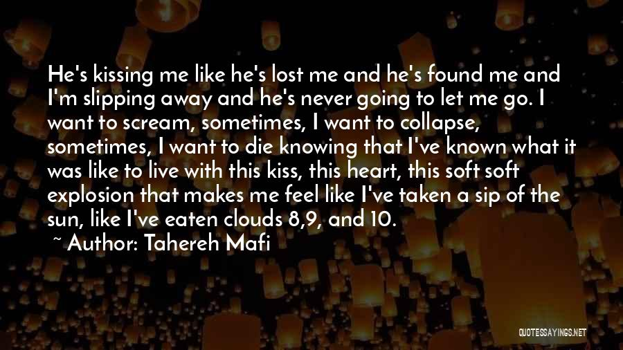 Want To Go Away Quotes By Tahereh Mafi