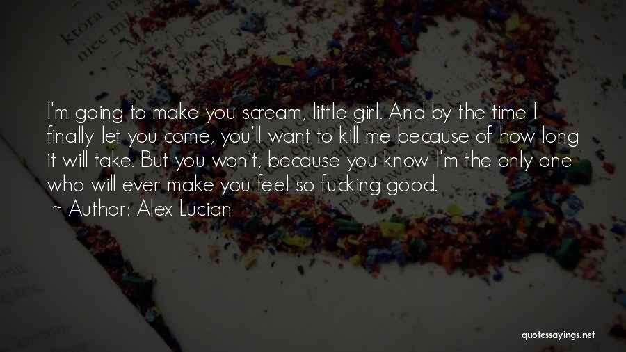 Want To Kill Quotes By Alex Lucian