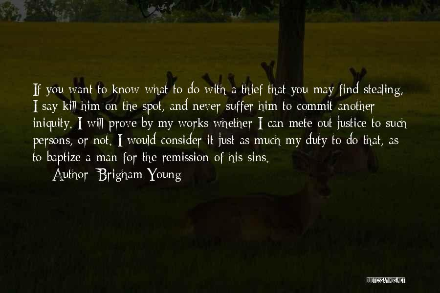 Want To Kill Quotes By Brigham Young