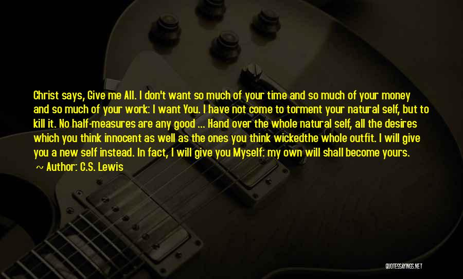 Want To Kill Quotes By C.S. Lewis
