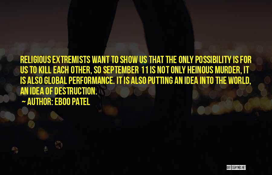 Want To Kill Quotes By Eboo Patel
