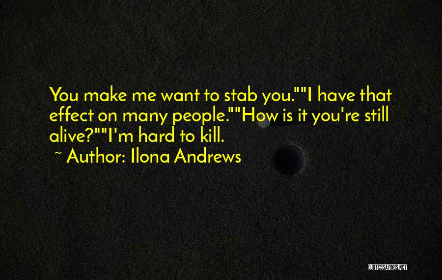 Want To Kill Quotes By Ilona Andrews