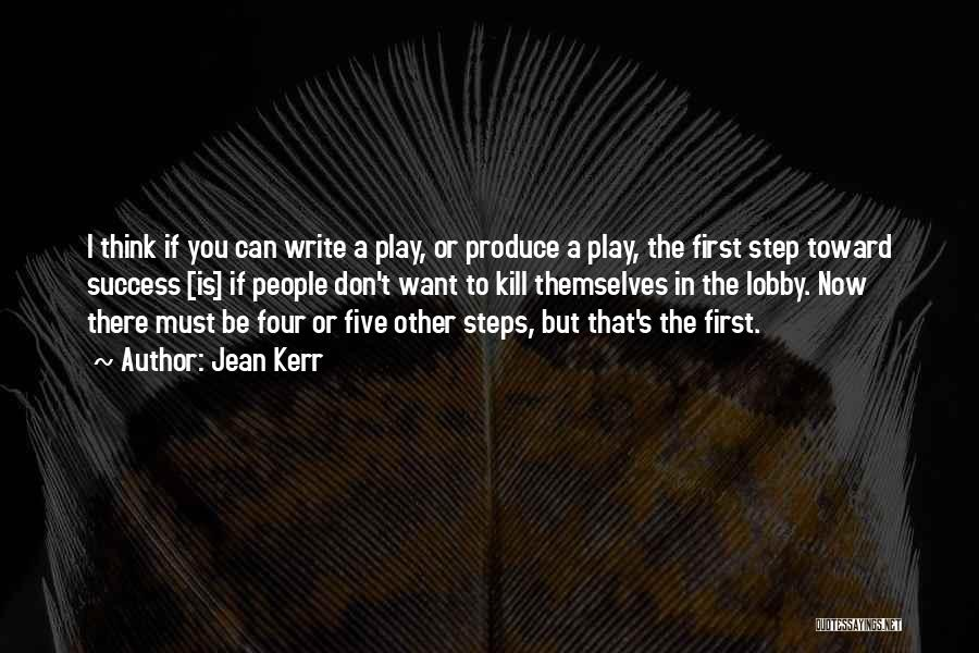 Want To Kill Quotes By Jean Kerr