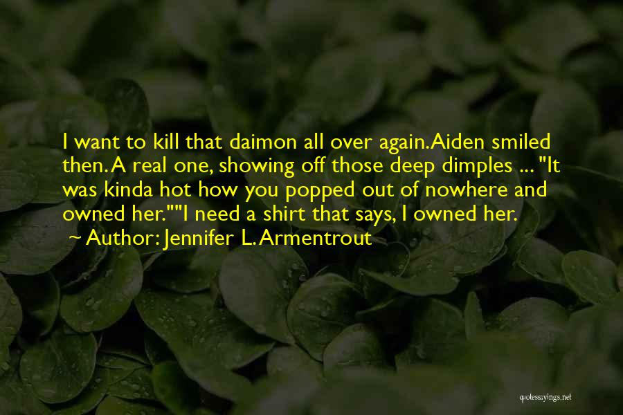 Want To Kill Quotes By Jennifer L. Armentrout