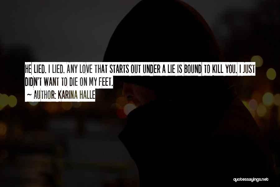 Want To Kill Quotes By Karina Halle