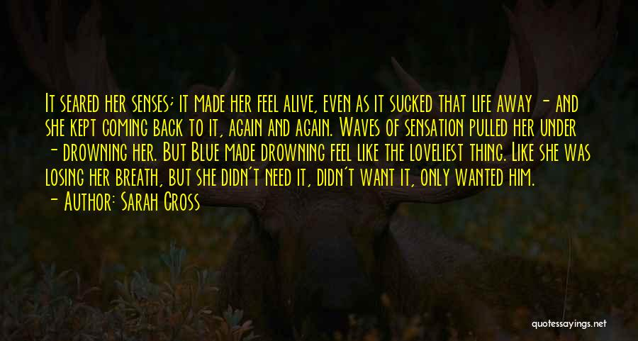Want To Kill Quotes By Sarah Cross
