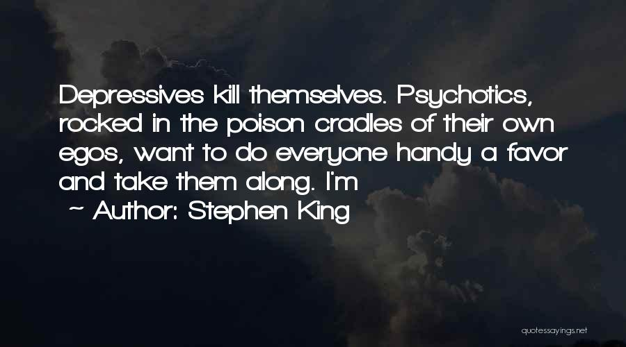 Want To Kill Quotes By Stephen King