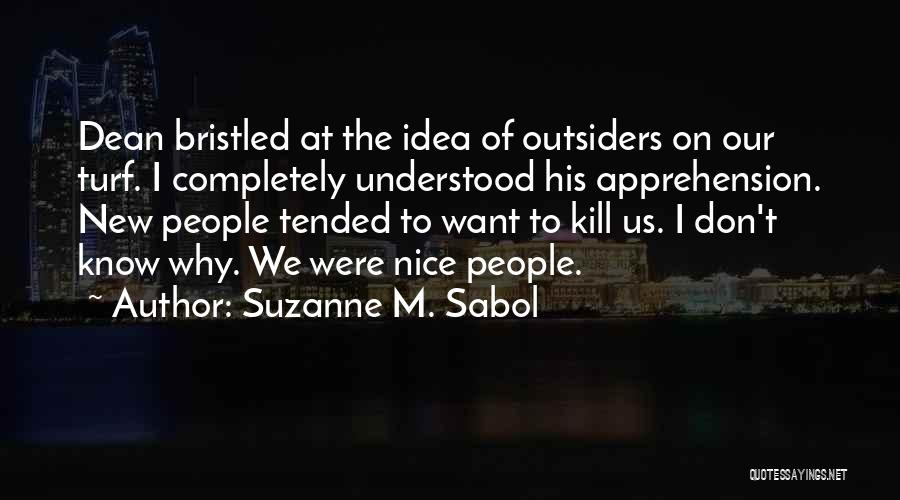 Want To Kill Quotes By Suzanne M. Sabol