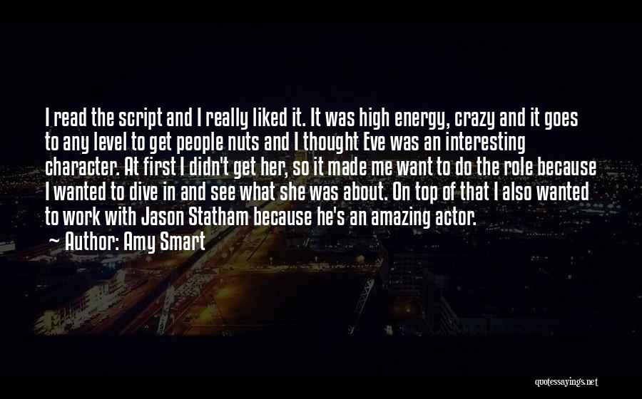 Want To See Her Quotes By Amy Smart