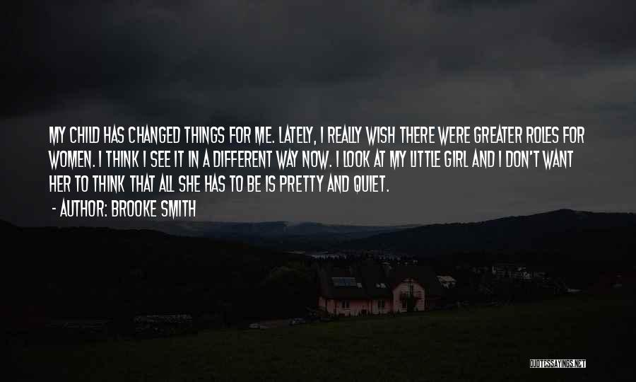 Want To See Her Quotes By Brooke Smith