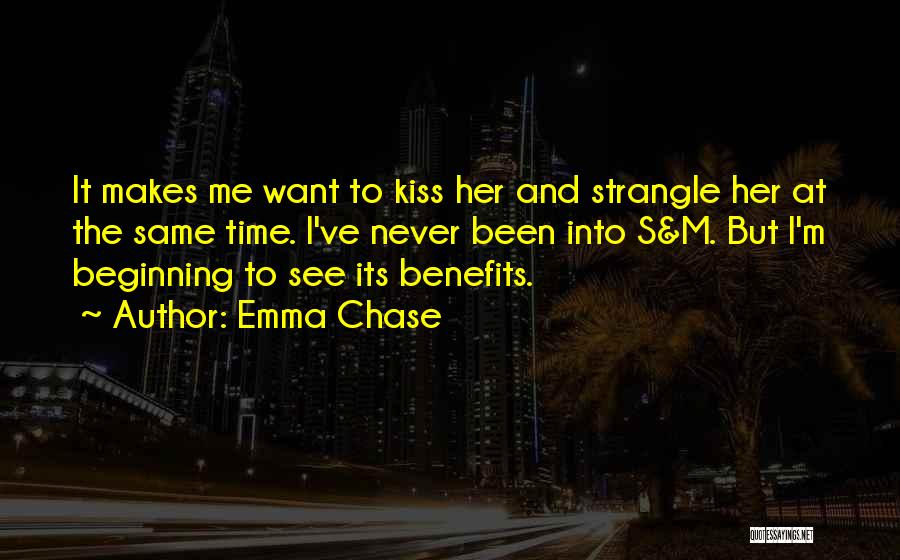 Want To See Her Quotes By Emma Chase