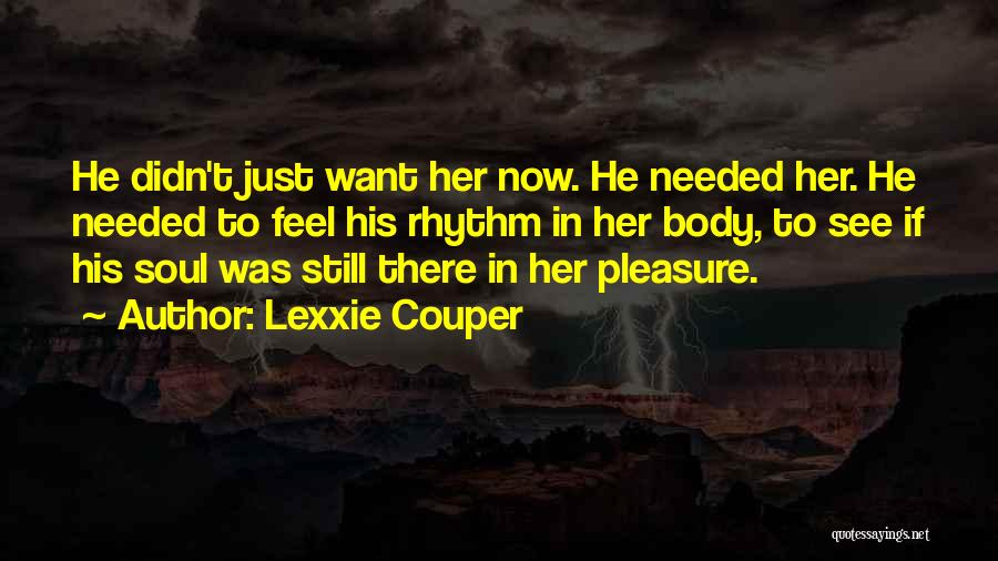 Want To See Her Quotes By Lexxie Couper