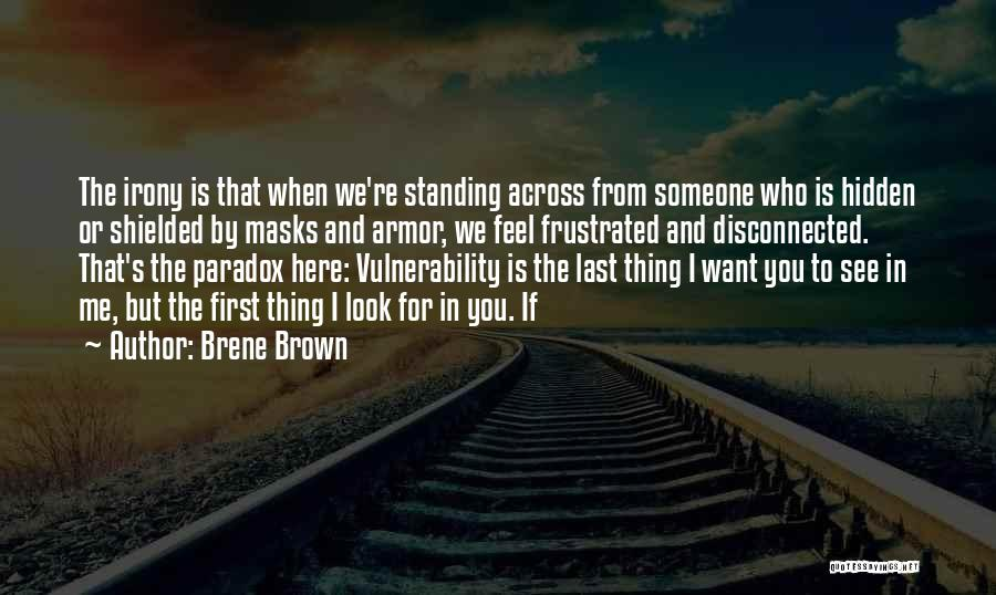 Want To See Quotes By Brene Brown