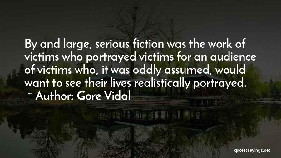 Want To See Quotes By Gore Vidal