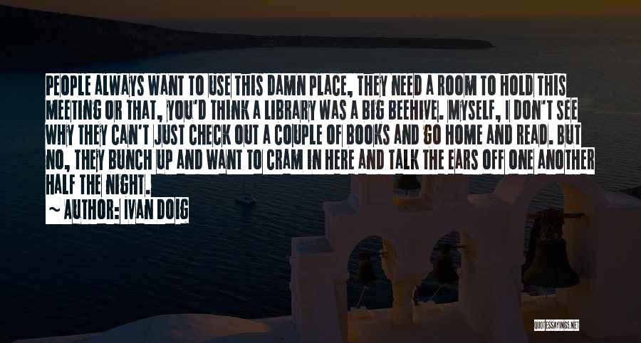 Want To See Quotes By Ivan Doig