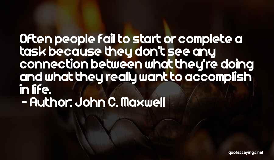 Want To See Quotes By John C. Maxwell
