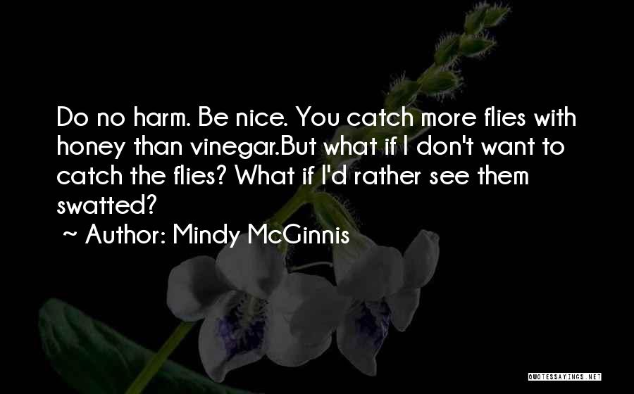 Want To See Quotes By Mindy McGinnis