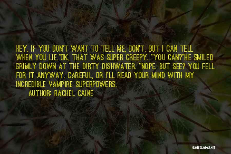 Want To See Quotes By Rachel Caine