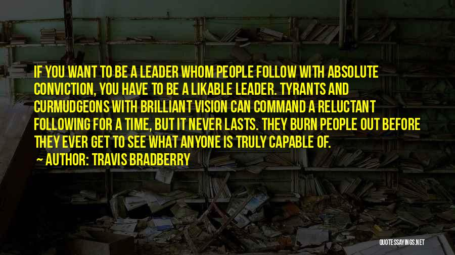 Want To See Quotes By Travis Bradberry