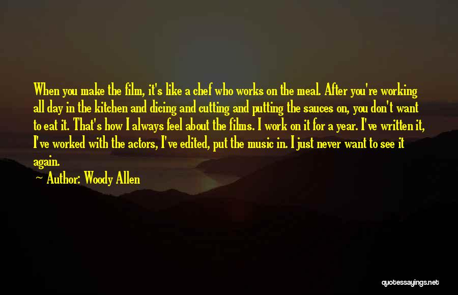 Want To See You Again Quotes By Woody Allen