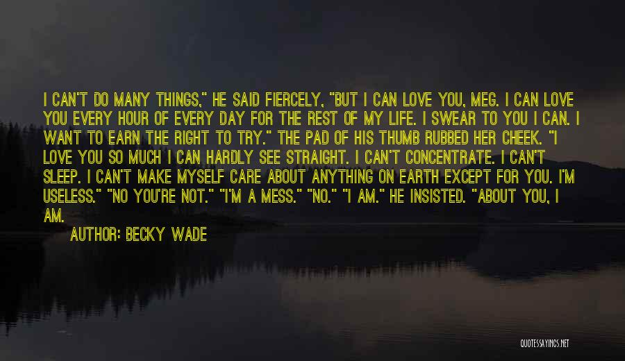 Want To Sleep But Can't Quotes By Becky Wade